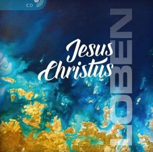 cd-JesusChristusLoben